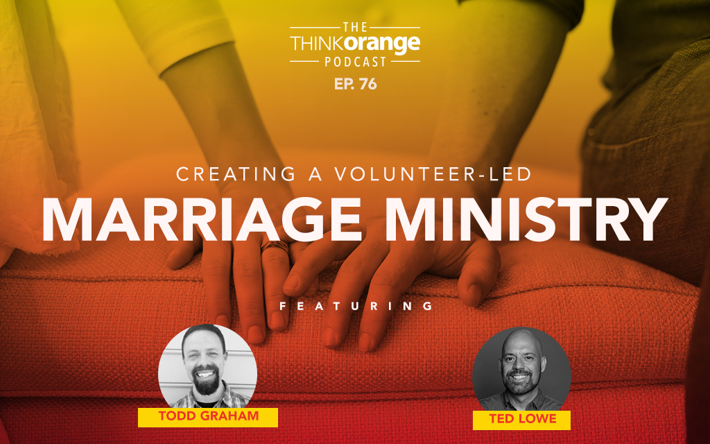 076: Creating a Volunteer-Led Marriage Ministry