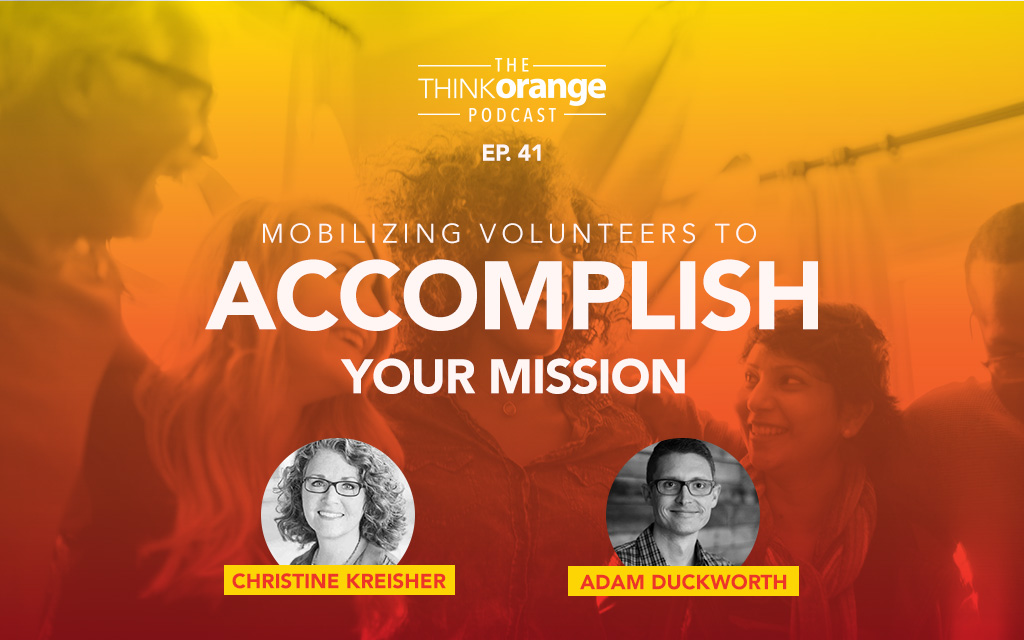 041: Mobilizing Volunteers to Accomplish Your Mission