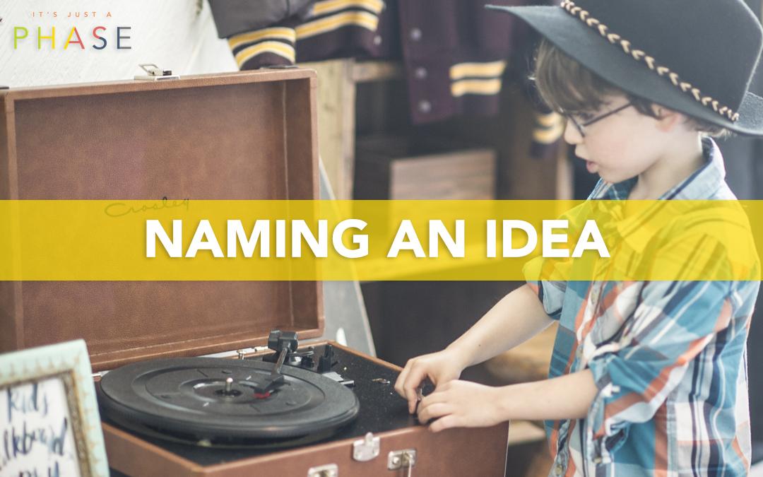 Naming An Idea