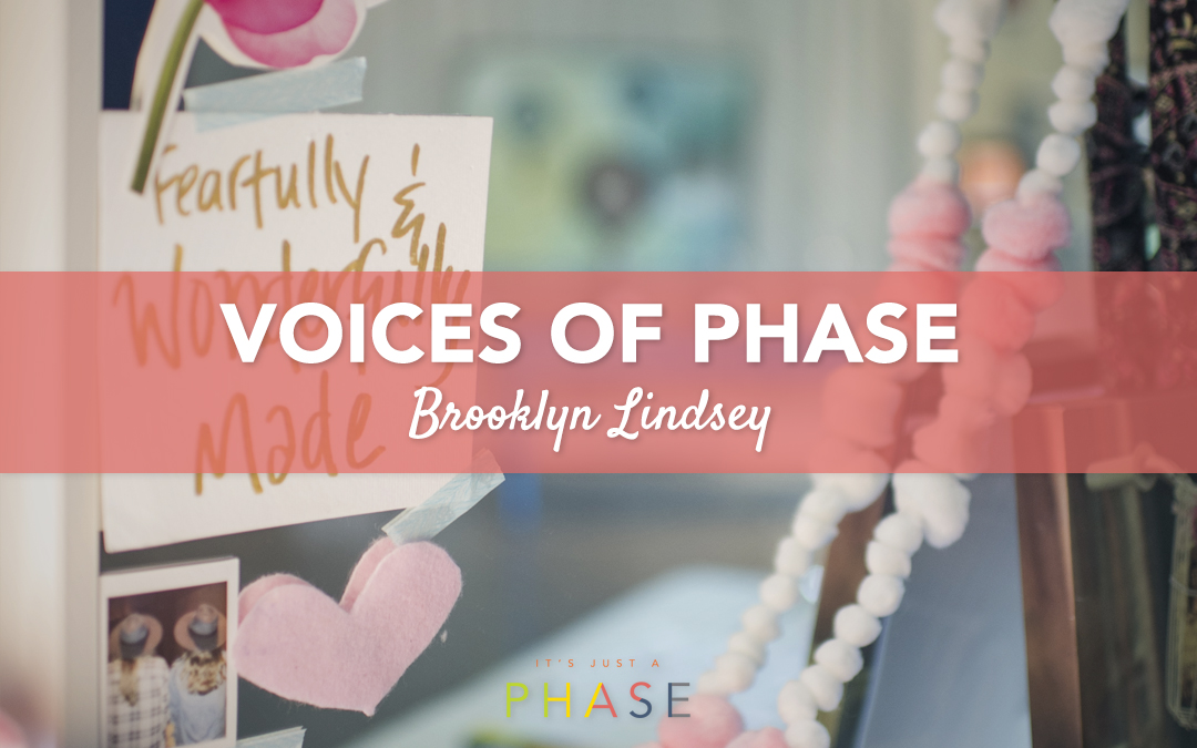 Voices of the Phase Project :: Brooklyn Lindsey