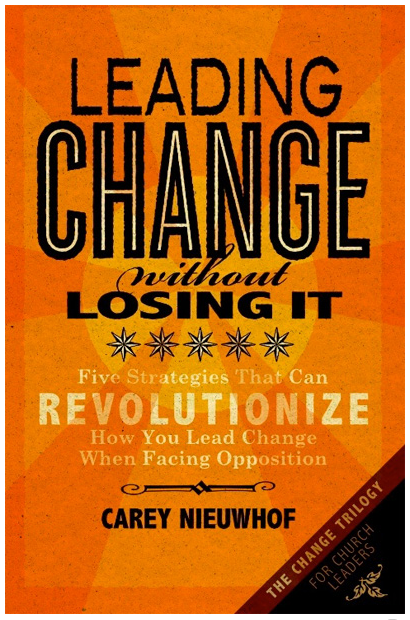 Leading Change Without Losing It, New Book Released by Carey Nieuwhof