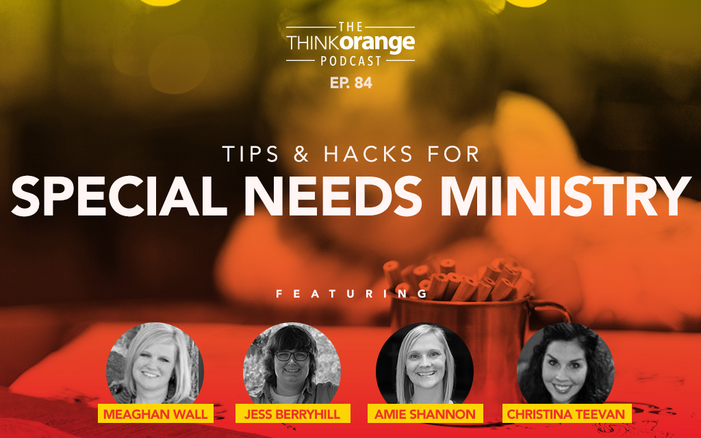 084: Tips & Hacks for Special Needs Ministry