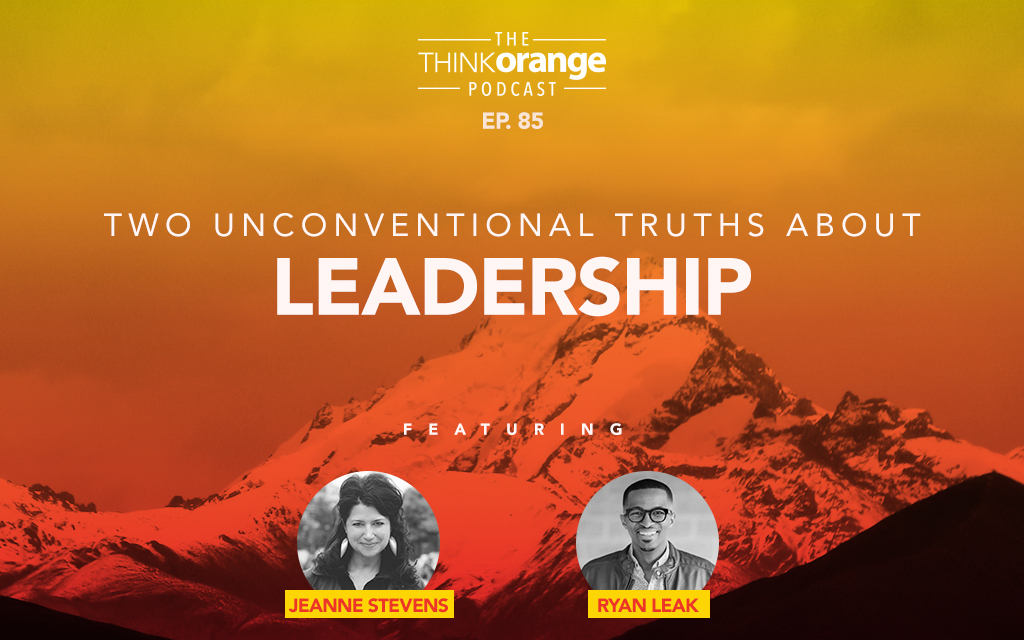 085: Two Unconventional Truths About Leadership