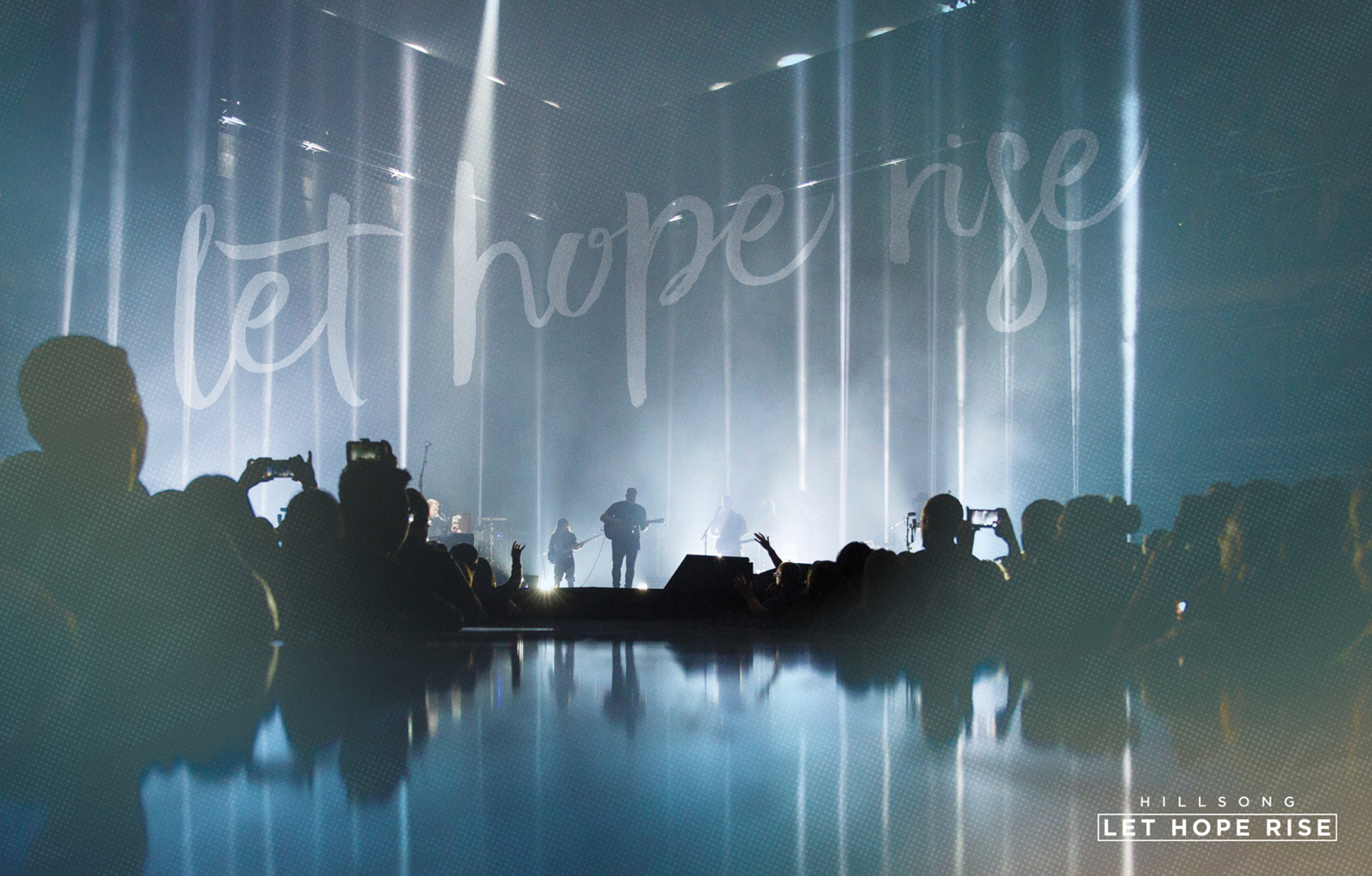 A Theatrical Worship Experience: Hillsong, Let Hope Rise