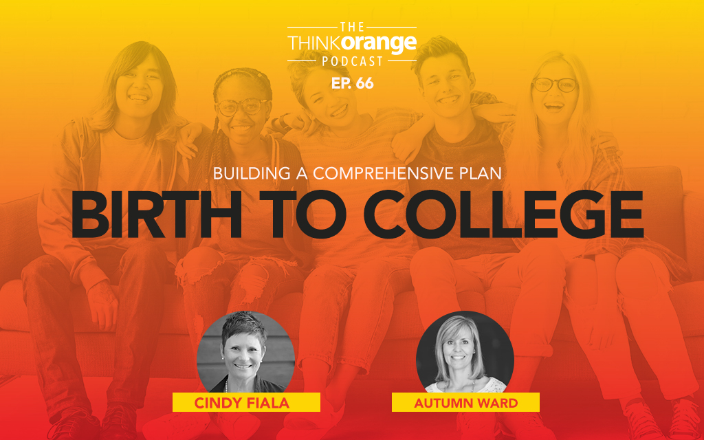 066: Building a Comprehensive Plan from Birth to College