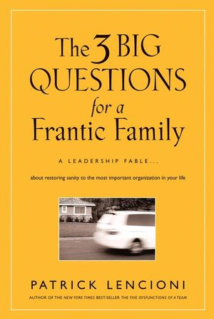 The Three Big Questions for a Frantic Family Book Study, Part 1